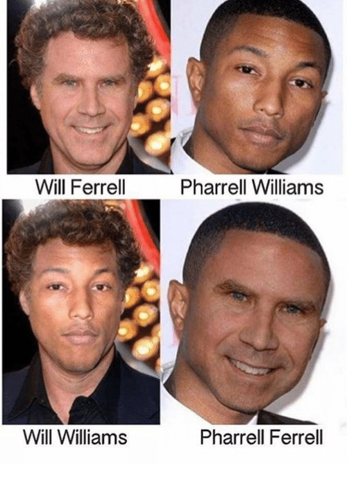 ferrell: Will Ferrell  Pharrell Williams  Will Williams  Pharrell Ferrell