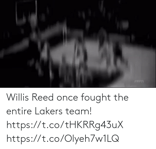 team: Willis Reed once fought the entire Lakers team!   https://t.co/tHKRRg43uX https://t.co/Olyeh7w1LQ
