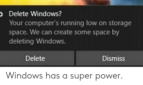 super: Windows has a super power.