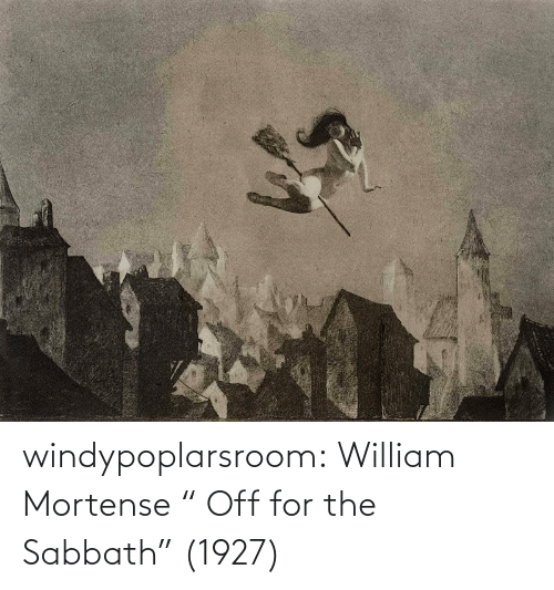 "post: windypoplarsroom: William Mortense "" Off for the Sabbath"" (1927)"