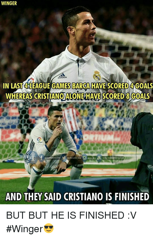 rti: WINGER  Gaidos  IN LAST LEAGUE GAMES BARCAHAVE SCORED GOALS  WHEREAS CRISTIANO ALONE HAVE SCORED 8 GOALS  RTI  AND THEY SAID CRISTIANO IS FINISHED BUT BUT HE IS FINISHED :V   #Winger😎