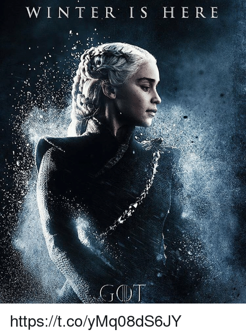 Winter,  Winter Is Here, and Here: WINTER IS HERE https://t.co/yMq08dS6JY