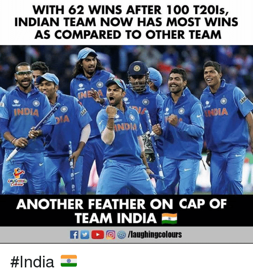 Anaconda, India, and Indian: WITH 62 WINS AFTER 100 T201s,  INDIAN TEAM NOW HAS MOST WINS  AS COMPARED TO OTHER TEAM  INDIA  DIA  AUGHING  ANOTHER FEATHER ON CAP OF  TEAM INDIA  (2回够/laughingcolours #India 🇮🇳