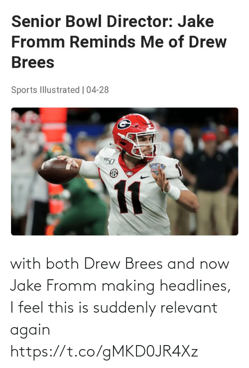 Both: with both Drew Brees and now Jake Fromm making headlines, I feel this is suddenly relevant again https://t.co/gMKD0JR4Xz