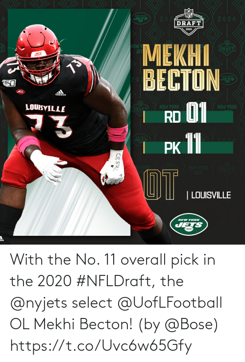 Select: With the No. 11 overall pick in the 2020 #NFLDraft, the @nyjets select @UofLFootball OL Mekhi Becton!  (by @Bose) https://t.co/Uvc6w65Gfy