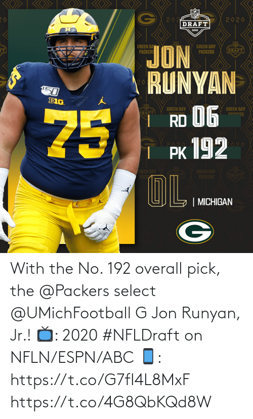 ABC: With the No. 192 overall pick, the @Packers select @UMichFootball G Jon Runyan, Jr.!  📺: 2020 #NFLDraft on NFLN/ESPN/ABC 📱: https://t.co/G7fI4L8MxF https://t.co/4G8QbKQd8W