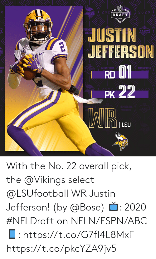 ESPN: With the No. 22 overall pick, the @Vikings select @LSUfootball WR Justin Jefferson! (by @Bose)  📺: 2020 #NFLDraft on NFLN/ESPN/ABC 📱: https://t.co/G7fI4L8MxF https://t.co/pkcYZA9jv5