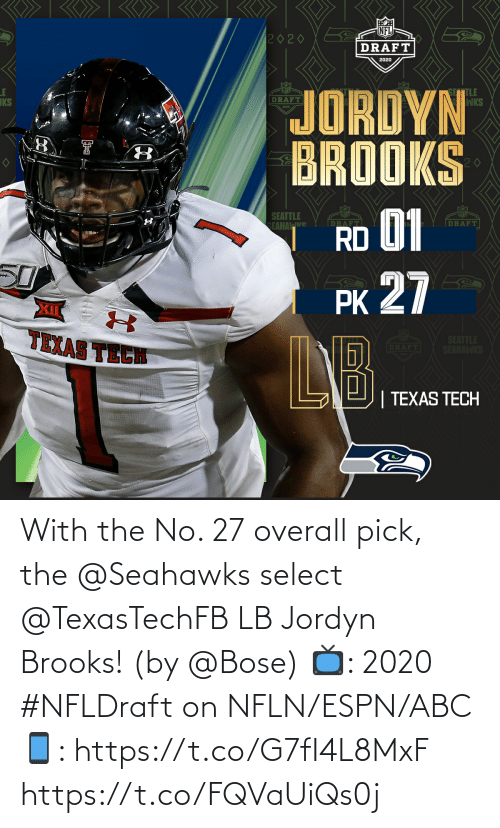 ABC: With the No. 27 overall pick, the @Seahawks select @TexasTechFB LB Jordyn Brooks! (by @Bose)  📺: 2020 #NFLDraft on NFLN/ESPN/ABC 📱: https://t.co/G7fI4L8MxF https://t.co/FQVaUiQs0j
