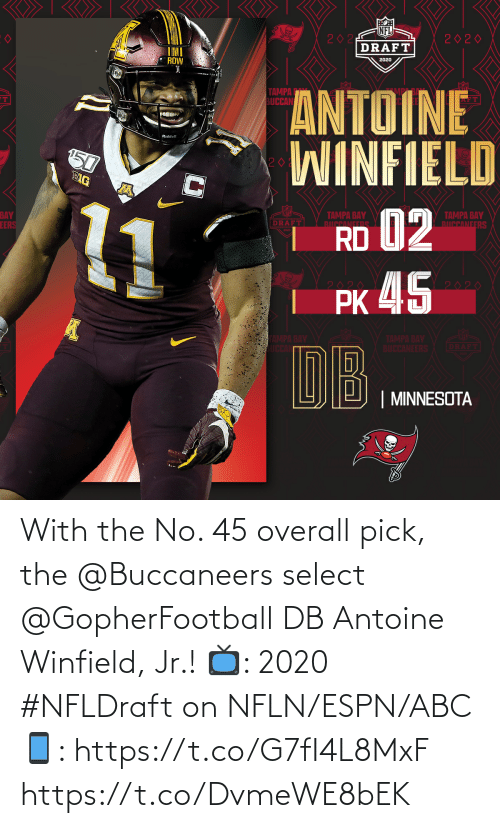 ABC: With the No. 45 overall pick, the @Buccaneers select @GopherFootball DB Antoine Winfield, Jr.!   📺: 2020 #NFLDraft on NFLN/ESPN/ABC 📱: https://t.co/G7fI4L8MxF https://t.co/DvmeWE8bEK