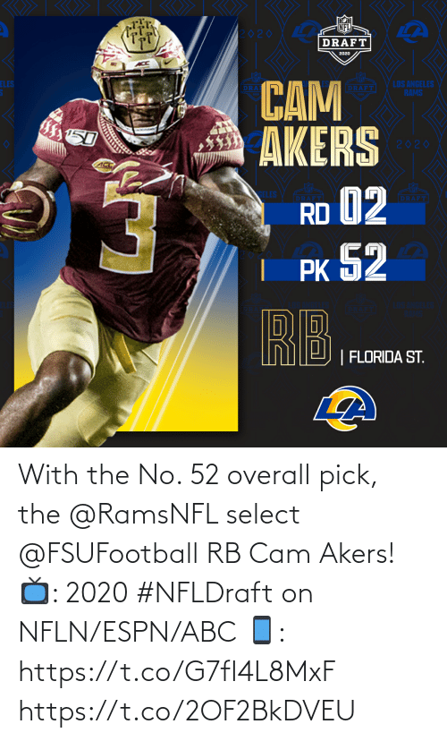 ABC: With the No. 52 overall pick, the @RamsNFL select @FSUFootball RB Cam Akers!   📺: 2020 #NFLDraft on NFLN/ESPN/ABC 📱: https://t.co/G7fI4L8MxF https://t.co/2OF2BkDVEU