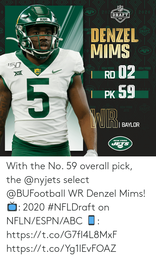 ABC: With the No. 59 overall pick, the @nyjets select @BUFootball WR Denzel Mims!  📺: 2020 #NFLDraft on NFLN/ESPN/ABC 📱: https://t.co/G7fI4L8MxF https://t.co/Yg1lEvFOAZ
