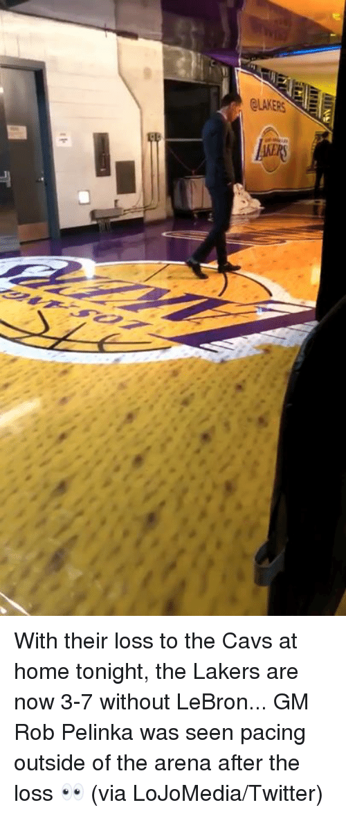 The Loss: With their loss to the Cavs at home tonight, the Lakers are now 3-7 without LeBron...  GM Rob Pelinka was seen pacing outside of the arena after the loss 👀 (via LoJoMedia/Twitter)
