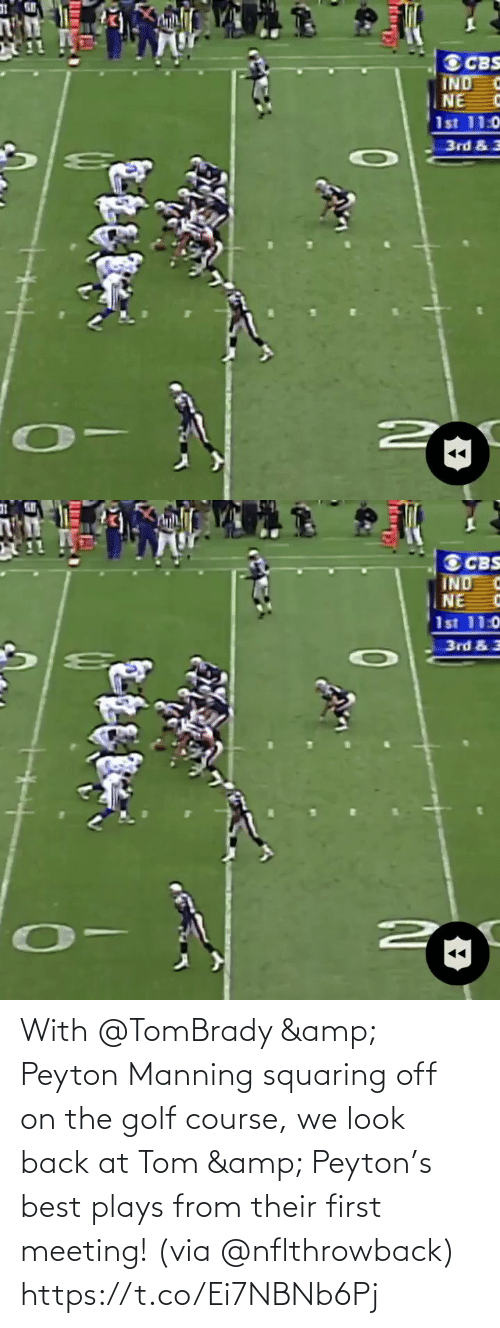meeting: With @TomBrady & Peyton Manning squaring off on the golf course, we look back at Tom & Peyton's best plays from their first meeting! (via @nflthrowback) https://t.co/Ei7NBNb6Pj