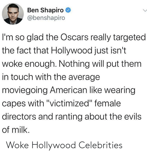 hollywood: Woke Hollywood Celebrities