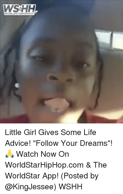 """The Worldstar: WORLDSTARHIPHOP Little Girl Gives Some Life Advice! """"Follow Your Dreams""""! 🙏 Watch Now On WorldStarHipHop.com & The WorldStar App! (Posted by @KingJessee) WSHH"""