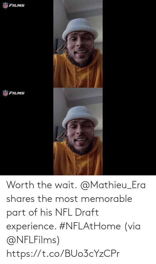 NFL draft: Worth the wait.  @Mathieu_Era shares the most memorable part of his NFL Draft experience. #NFLAtHome (via @NFLFilms) https://t.co/BUo3cYzCPr