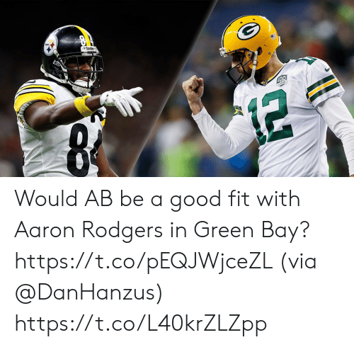 Aaron Rodgers, Memes, and Good: Would AB be a good fit with Aaron Rodgers in Green Bay? https://t.co/pEQJWjceZL (via @DanHanzus) https://t.co/L40krZLZpp