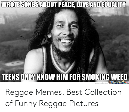 🐣 25+ Best Memes About Reggae Pictures | Reggae Pictures Memes
