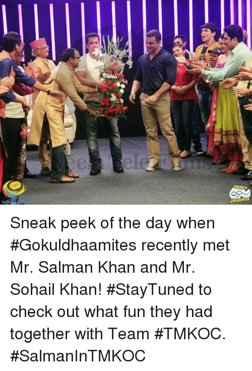 "sneak peek: wseri"") Sneak peek of the day when #Gokuldhaamites recently met Mr. Salman Khan and Mr. Sohail Khan!  #StayTuned to check out what fun they had together with Team #TMKOC.  #SalmanInTMKOC"