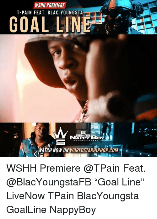 """Tpain: WSHH PREMIERE  T-PAIN FEAT. BLAC YOUNGSTA  GOAL LINE  imi  WATCH NOW ON WORLDSTARHIPHOP. COM WSHH Premiere @TPain Feat. @BlacYoungstaFB """"Goal Line"""" LiveNow TPain BlacYoungsta GoalLine NappyBoy"""