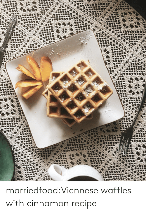 waffles: **ww*stiohomcom marriedfood:Viennese waffles with cinnamon recipe