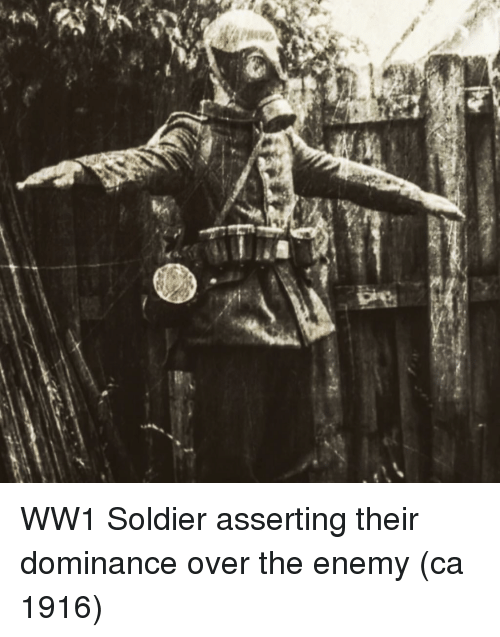 ww1: WW1 Soldier asserting their dominance over the enemy (ca 1916)