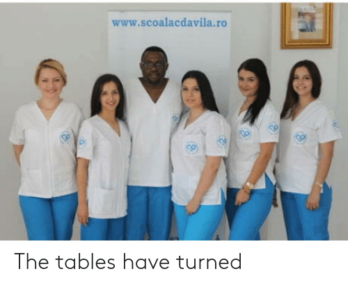 Tables, Www, and Tables-Have-Turned: www.scoalacdavila.ro The tables have turned