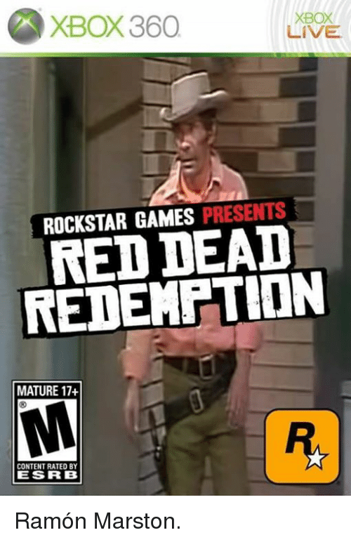 rockstar gaming: XBox 360  XBOX  LIVE.  ROCKSTAR GAMES PRESENTS  DEAD  REDEMPTION  MATURE 17+  CONTENT RATED BY  LE SIR B Ramón Marston.