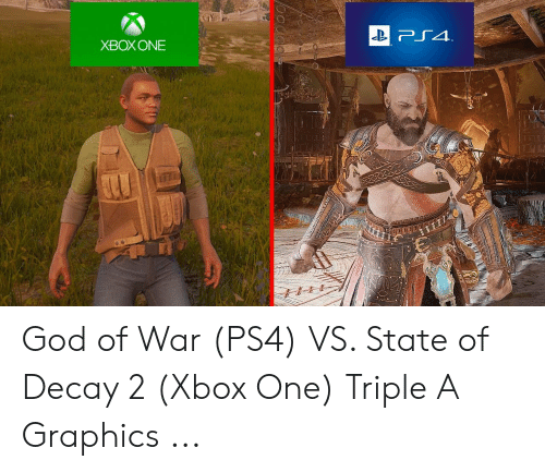 XBOX ONE God of War PS4 VS State of Decay 2 Xbox One Triple