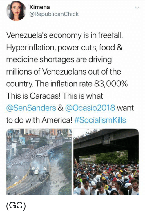 America, Driving, and Food: Ximena  @RepublicanChick  Venezuela's economy is in freefall.  Hyperinflation, power cuts, food&  medicine shortages are driving  millions of Venezuelans out of the  country The inflation rate 83,000%  This is Caracas! This is what  @SenSanders & @Ocasio2018 want  to do with America! #SocialismKills  UR (GC)