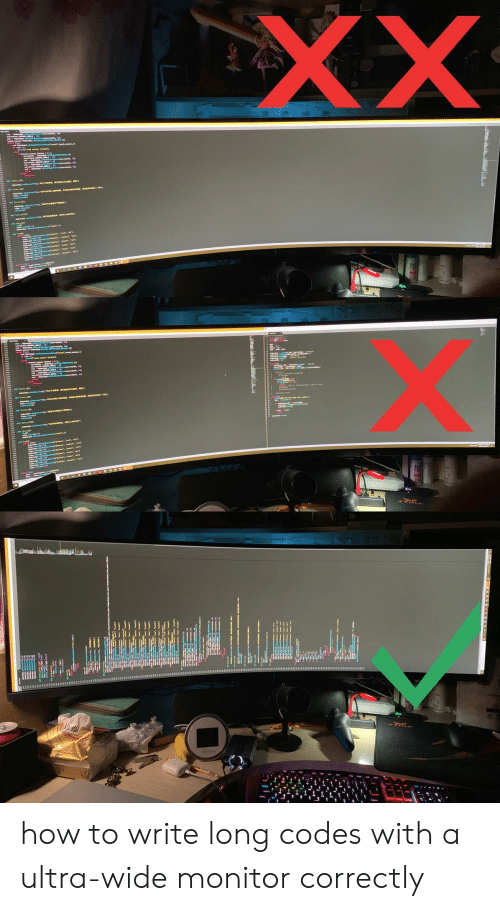 How To, How, and Mar: XX  teaie MAR ec acas-e how to write long codes with a ultra-wide monitor correctly