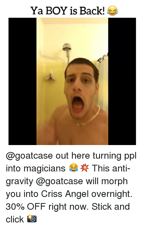 Morphe: Ya BOY is Back! @goatcase out here turning ppl into magicians 😂💥 This anti-gravity @goatcase will morph you into Criss Angel overnight. 30% OFF right now. Stick and click 📸