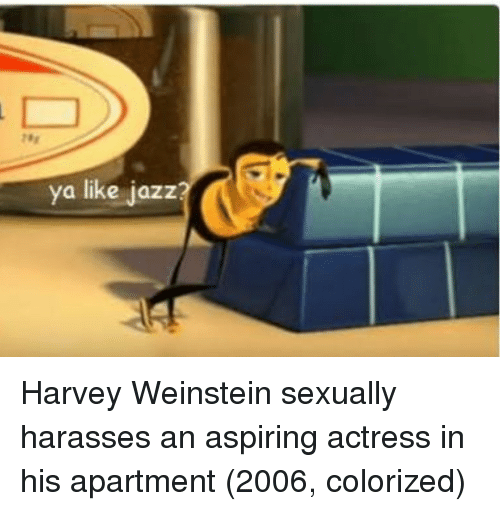 Ya Like Jazz: ya like jazz Harvey Weinstein sexually harasses an aspiring actress in his apartment (2006, colorized)