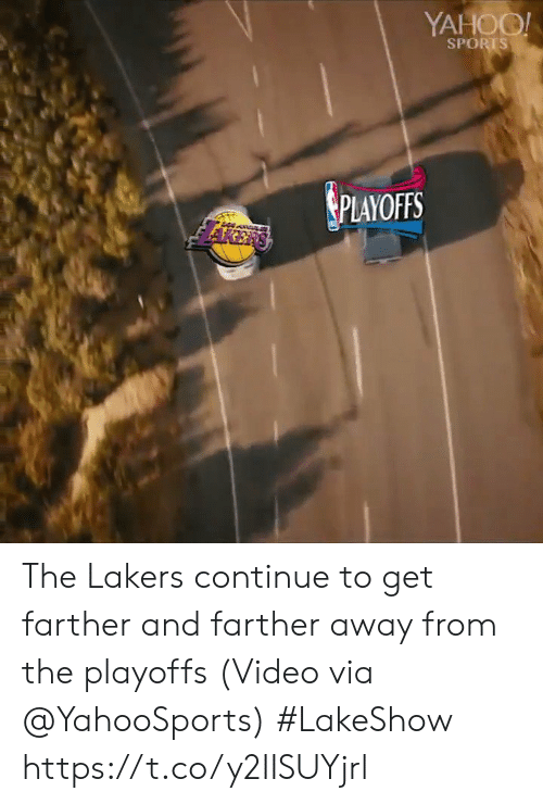 Los Angeles Lakers, Sports, and Video: YAHOO  SPORTS  PLAYOFFS The Lakers continue to get farther and farther away from the playoffs   (Video via @YahooSports) #LakeShow  https://t.co/y2IISUYjrl