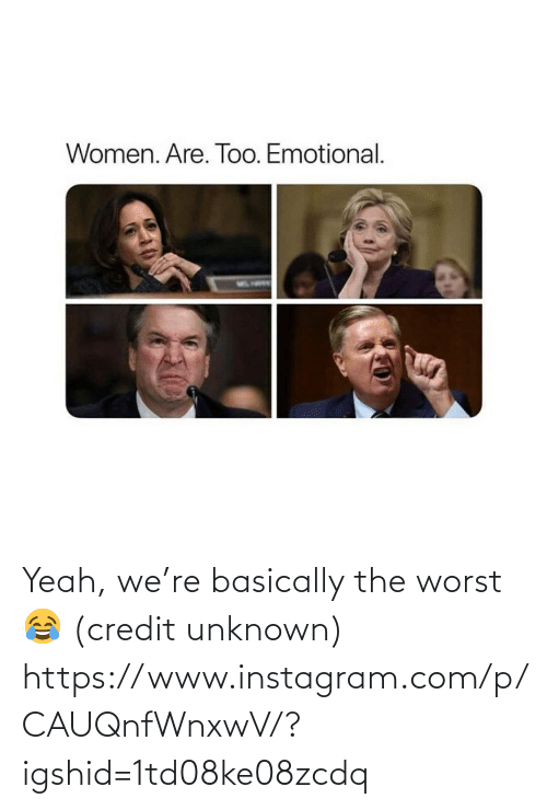 unknown: Yeah, we're basically the worst 😂 (credit unknown) https://www.instagram.com/p/CAUQnfWnxwV/?igshid=1td08ke08zcdq