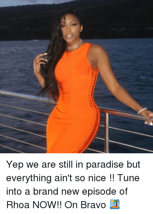 Tuned Into: Yep we are still in paradise but everything ain't so nice !! Tune into a brand new episode of Rhoa NOW!! On Bravo 🏝