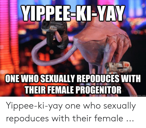 25 Best Memes About Yippee Ki Yay Meme Yippee Ki Yay Memes High quality yippie kay yay gifts and merchandise. best memes about yippee ki yay meme