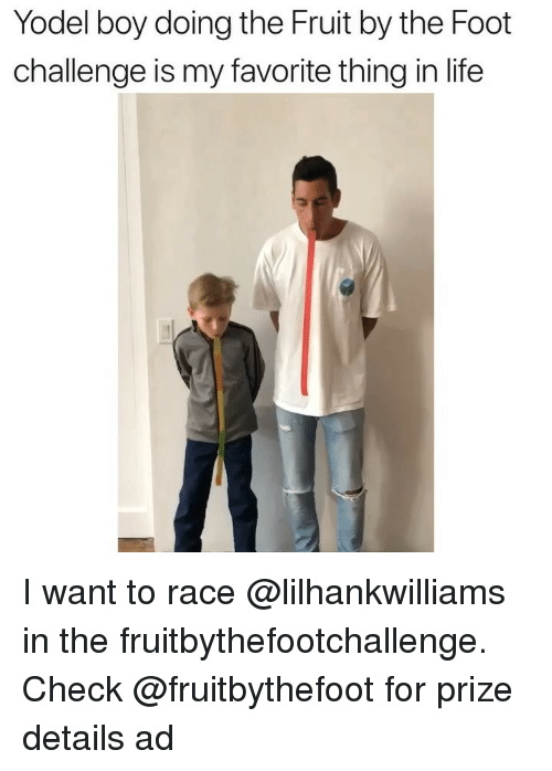 Life, Girl Memes, and Race: Yodel boy doing the Fruit by the Foot  challenge is my favorite thing in life I want to race @lilhankwilliams in the fruitbythefootchallenge. Check @fruitbythefoot for prize details ad