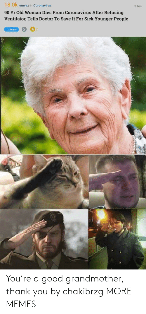 grandmother: You're a good grandmother, thank you by chakibrzg MORE MEMES