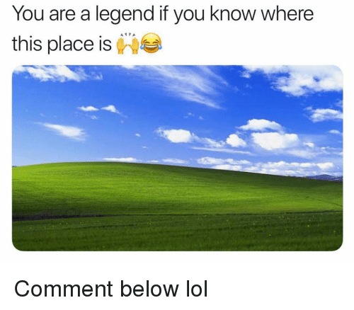 Funny, Lol, and Legend: You are a legend if you know where  this place is Comment below lol