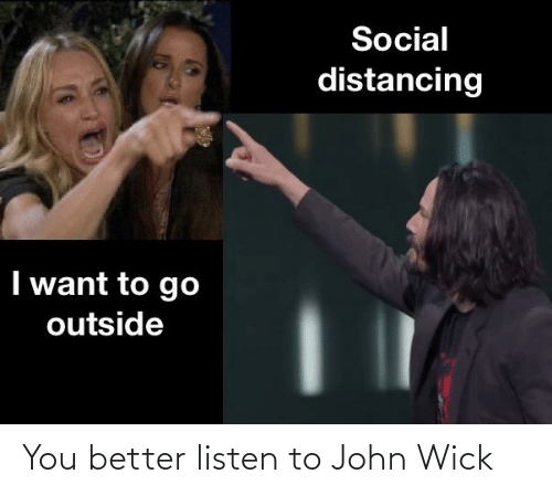 wick: You better listen to John Wick