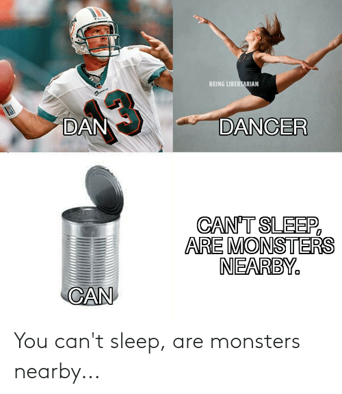 monsters: You can't sleep, are monsters nearby...