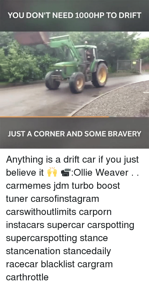 Carli: YOU DON'T NEED 1000HP TO DRIFT  2  JUST A CORNER AND SOME BRAVERY Anything is a drift car if you just believe it 🙌 📹:Ollie Weaver . . carmemes jdm turbo boost tuner carsofinstagram carswithoutlimits carporn instacars supercar carspotting supercarspotting stance stancenation stancedaily racecar blacklist cargram carthrottle