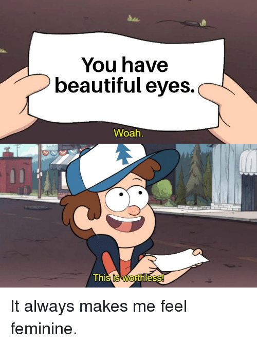you have nice eyes