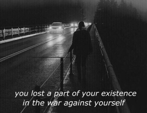 Lost, War, and You: you lost a part of your existence  in the war against yourself