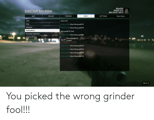 Picked: You picked the wrong grinder fool!!!