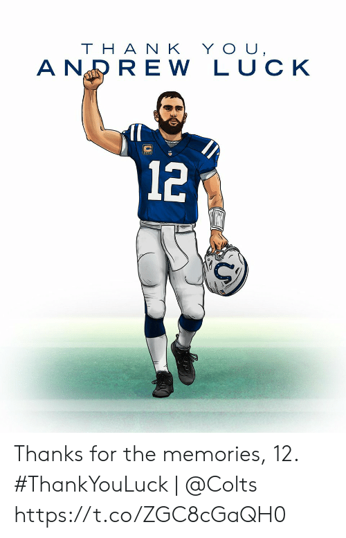 Thanks For The: YOU,  THA N K  A NRRE W LUCK  12 Thanks for the memories, 12.  #ThankYouLuck | @Colts https://t.co/ZGC8cGaQH0