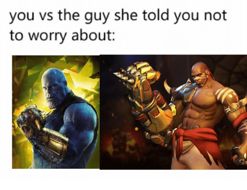 You Vs The Guy: you vs the guy she told you not  to worry about: