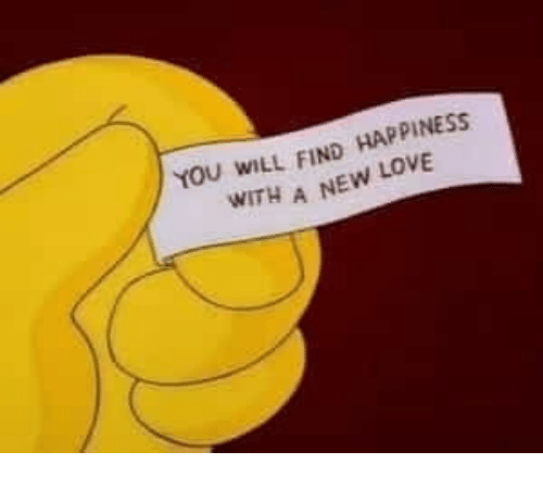 New Love: YOU WILL FIND HAPPINESS  A NEW LOVE