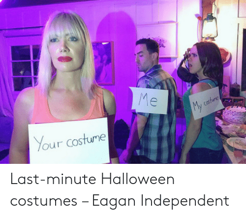 Halloween, Halloween Costumes, and Last Minute: Your costume Last-minute Halloween costumes – Eagan Independent